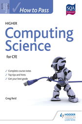 How to Pass Higher Computing Science by Greg Reid