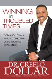 Winning in Relationships by Creflo Dollar