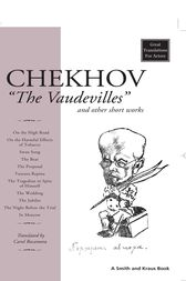 Chekhov: The Vaudevilles by Carol Rocamora