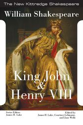 King John and King Henry VIII by William Shakespeare