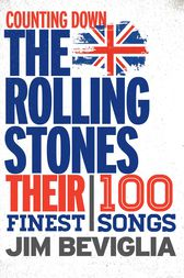 Counting Down the Rolling Stones by Jim Beviglia