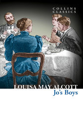 Jo's Boys (Collins Classics) by Louisa May Alcott