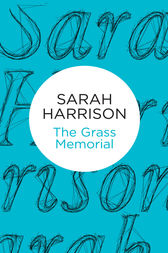 The Grass Memorial by Sarah Harrison