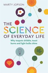 The Science of Everyday Life by Marty Jopson