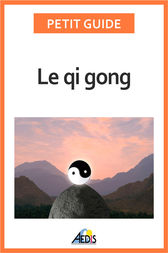 Le qi gong by Petit Guide