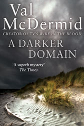 A Darker Domain (Detective Karen Pirie, Book 2) by Val McDermid