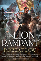 The Lion Rampant (The Kingdom Series) by Robert Low