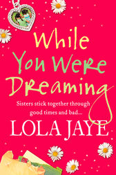 While You Were Dreaming by Lola Jaye