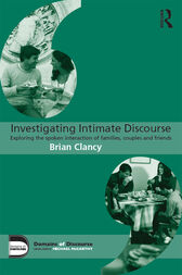 Investigating Intimate Discourse by Brian Clancy