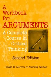 A Workbook for Arguments, Second Edition by David R. Morrow