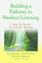 Building a Pathway to Student Learning by Steven K. Jones
