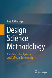 Design Science Methodology for Information Systems and Software Engineering by Roel J. Wieringa