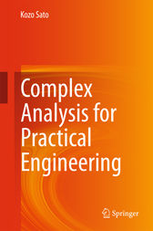 Complex Analysis for Practical Engineering by Kozo Sato