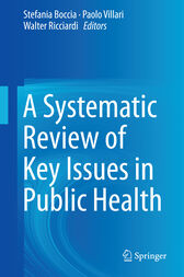 A Systematic Review of Key Issues in Public Health by Stefania Boccia