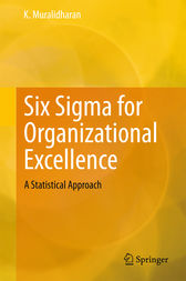 Six Sigma for Organizational Excellence by K. Muralidharan