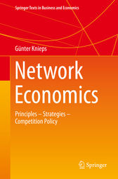 Network Economics by Günter Knieps