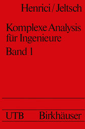 Komplexe Analysis für Ingenieure by P. Henrici