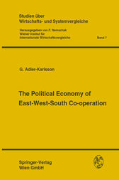 The Political Economy of East-West-South Co-operation by F. Nemschak