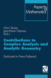 Contributions to Complex Analysis and Analytic Geometry by Henri Skoda