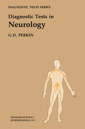 Diagnostic Tests in Neurology by G. David Perkin