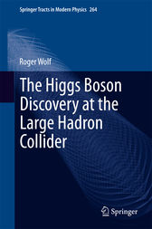 The Higgs Boson Discovery at the Large Hadron Collider by Roger Wolf