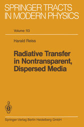Radiative Transfer in Nontransparent, Dispersed Media by Harald Reiss