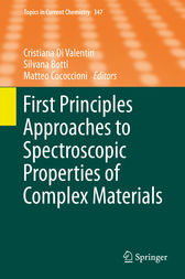 First Principles Approaches to Spectroscopic Properties of Complex Materials by Cristiana Di Valentin