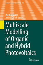 Multiscale Modelling of Organic and Hybrid Photovoltaics by David Beljonne