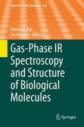 Gas-Phase IR Spectroscopy and Structure of Biological Molecules by Anouk M. Rijs
