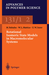 Rotational Isomeric State Models in Macromolecular Systems by Matthias Rehan