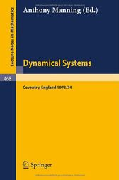 Dynamical Systems - Warwick 1974 by A. Manning