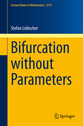 Bifurcation without Parameters by Stefan Liebscher