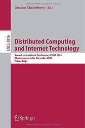 Distributed Computing and Internet Technology by Goutam Chakraborty