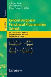 Central European Functional Programming School by Viktória Zsók