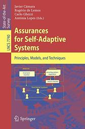 Assurances for Self-Adaptive Systems by Javier Cámara