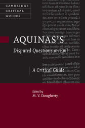 Aquinas's Disputed Questions on Evil by M. V. Dougherty