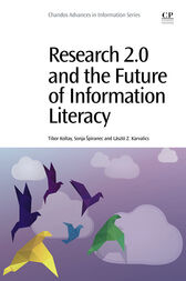 Research 2.0 and the Future of Information Literacy by Tibor Koltay