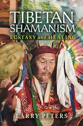 Tibetan Shamanism by Larry Peters