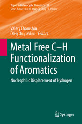 Metal Free C-H Functionalization of Aromatics by Valery Charushin