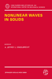 Nonlinear Waves in Solids by A. Jeffrey