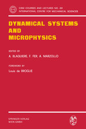 Dynamical Systems and Microphysics by A. Blaquiere