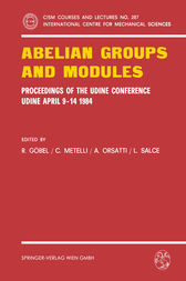 Abelian Groups and Modules by R. Göbel