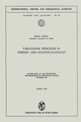 Variational Principles in Thermo- and Magneto-Elasticity by Heinz Parkus