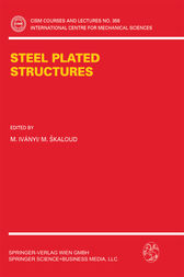 Steel Plated Structures by M. Ivanyi