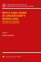 Whys and Hows in Uncertainty Modelling by Isaac Elishakoff