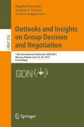 Outlooks and Insights on Group Decision and Negotiation by Bogumil Kaminski