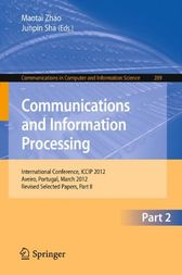 Communcations and Information Processing by Maotai Zhao