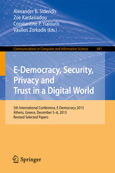 E-Democracy, Security, Privacy and Trust in a Digital World by Alexander B. Sideridis