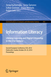 Information Literacy: Lifelong Learning and Digital Citizenship in the 21st Century by Serap Kurbanoglu