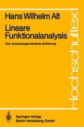 Lineare Funktionalanalysis by Hans Wilhelm Alt